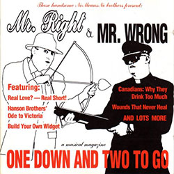 Mr.Right & Mr. Wrong: One Down and Two to Go