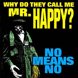 Why Do They Call Me Mr. Happy